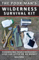 Poor Man's Wilderness Survival Kit [Pdf/ePub] eBook