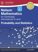 Nelson Mathematics for Cambridge International A Level: Probability and Statistics 1