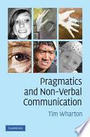Pragmatics and Non Verbal Communication