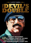The Devil's Double Original Book, (which was made into a feature film of the same name, This Book Sold Over 6.7 Million Copies Worldwide in Twenty Languages.) Pdf/ePub eBook
