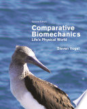"""Comparative Biomechanics: Life's Physical World Second Edition"" by Steven Vogel"