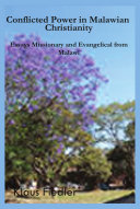 Conflicted Power in Malawian Christianity