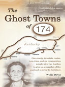 The Ghost Towns of 174