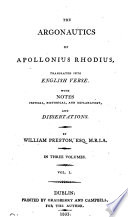 The Argonautics, tr. into Engl. verse with notes by W. Preston