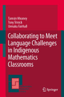 Collaborating to Meet Language Challenges in Indigenous Mathematics Classrooms