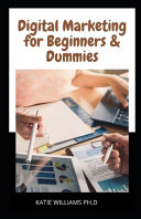 Digital Marketing for Beginners   Dummies