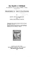 The Republic of Childhood     Froebel s occupations