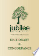 Jubilee Bible 2000: Dictionary & Concordance