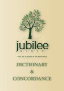 Jubilee Bible 2000  Dictionary   Concordance