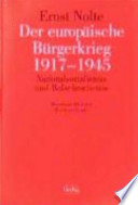 Der europäische Bürgerkrieg, 1917-1945  : Nationalsozialismus und Bolschewismus