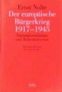 Der europäische Bürgerkrieg, 1917-1945
