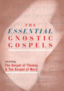 The Essential Gnostic Gospels