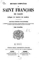 Oeuvres complètes de Saint François de Sales, évêque et prince de Genève ebook