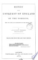 History Of The Conquest Of England By The Normans Tr By C C Hamilton