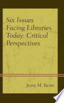 Six Issues Facing Libraries Today Book