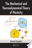 The Mechanical And Thermodynamical Theory Of Plasticity Book PDF