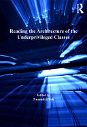 Reading the Architecture of the Underprivileged Classes