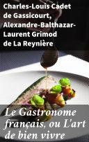 Pdf Le Gastronome français, ou L'art de bien vivre Telecharger
