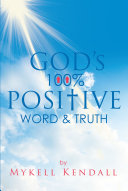 God s 100  Positive Word and Truth