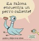 La Paloma encuentra un perro caliente  Book PDF