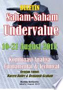 BULETIN SAHAM-SAHAM UNDERVALUE 10-21 August 2015