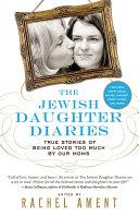 The Jewish Daughter Diaries [Pdf/ePub] eBook