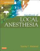 Handbook of Local Anesthesia - E-Book