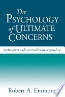 The Psychology of Ultimate Concerns