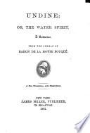 Undine  Or The Water Spirit  a Romance