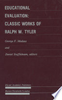 Educational Evaluation Classic Works Of Ralph W Tyler