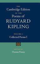 Cambridge Edition of the Poems of Rudyard Kipling