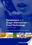 """Sweeteners and Sugar Alternatives in Food Technology"" by Kay O'Donnell, Malcolm Kearsley"