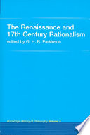 Read Online The Renaissance and 17th Century Rationalism For Free