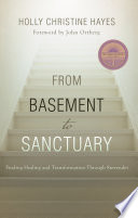 From Basement to Sanctuary