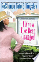 I Know I ve Been Changed Book