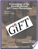 Proceedings of the 7th Annual GIFT Users Symposium