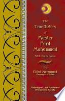 The True History of Master Fard Muhammad  Allah in Person  Book PDF