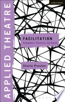 Facilitation : pedagogies, practices, resilience