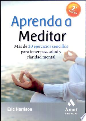Download APRENDA A MEDITAR Free Books - Dlebooks.net
