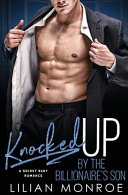 Knocked Up by the Billionaire s Son