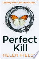 Perfect Kill (A DI Callanach Thriller, Book 6)