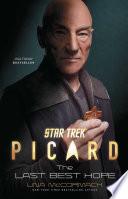 Star Trek  Picard  The Last Best Hope