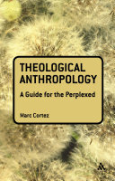 Theological Anthropology: A Guide for the Perplexed Pdf/ePub eBook