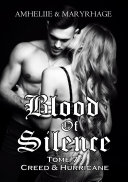 Blood Of Silence, Tome 7 : Creed & Hurricane ebook