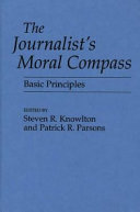 The Journalist s Moral Compass