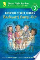 Bradford Street Buddies  Backyard Camp Out