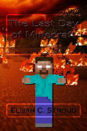 The Last Day of Minecraft