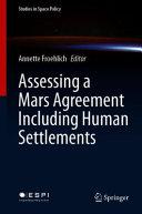Assessing A Mars Agreement Including Human Settlements