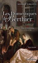 Pdf Les Domestiques de Berthier 2 : Dans la tourmente 1773-1776 Telecharger