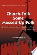 Church Folk Some Messed Up Folk